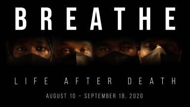 Clarence Heyward, JP Jermaine Powel, William Paul Thomas and Telvin Wallace with black masks on. The words Breathe Life After Death August 10 - September 18 are overlaid over the image.